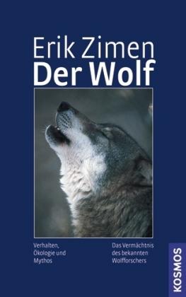 Erik Zimen – Der Wolf